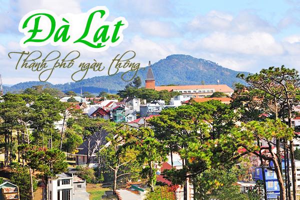 Đà Lạt - thành phố thơ mộng